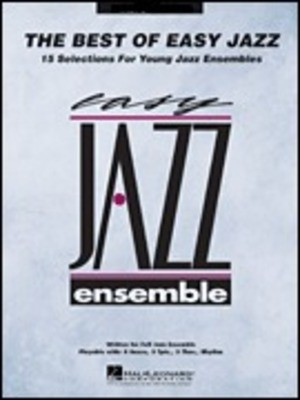 The Best of Easy Jazz - Drums - 15 Selections from the Easy Jazz Ensemble Series - Various - Hal Leonard