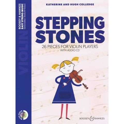 Stepping Stones - Violin/CD/Audio Access Online by Colledge Boosey & Hawkes M060134197 New Edition