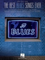 The Best Blues Songs Ever - Various - Hal Leonard Piano, Vocal & Guitar