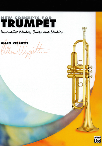 NEW CONCEPTS FOR TRUMPET - VIZZUTTI - Alfred Music