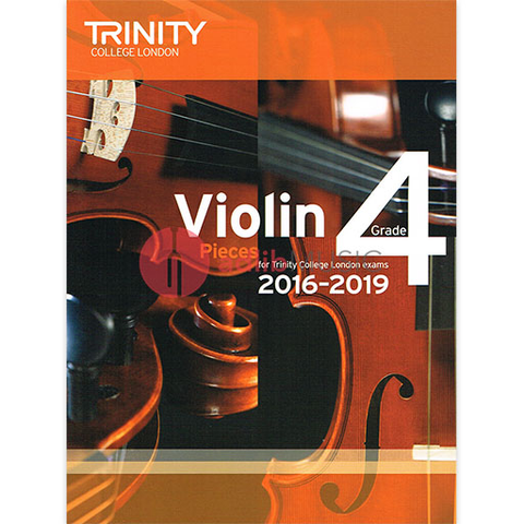 Trinity Violin Exam Pieces Grade 4, 2016-2019 - Score and Part