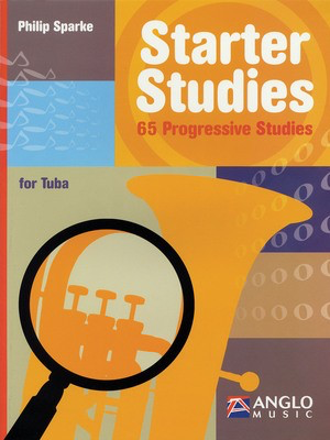 Starter Studies - Tuba (B.C.) - Philip Sparke - Tuba Philip Sparke Anglo Music Press /CD