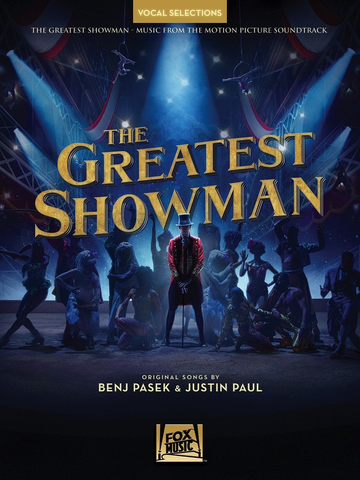 The Greatest Showman - Music from the Motion Picture - vocal line with piano accompaniment - Hal Leonard