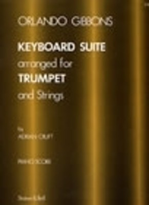 Keyboard Suite - arranged for Trumpet and Strings - Orlando Gibbons - Trumpet Adrian Cruft Stainer & Bell