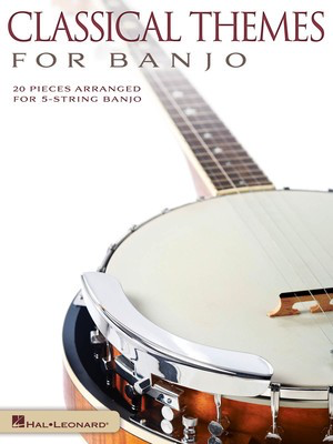 Classical Themes for Banjo - 20 Pieces Arranged for 5-String Banjo - Various - Banjo Hal Leonard