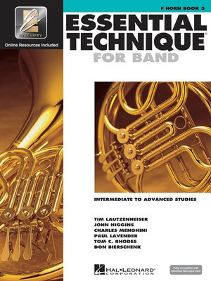 Essential Technique for Band Book 3 - French Horn/EEi Online Resources by Menghini/Bierschenk/Higgins/Lavender/Lautzenheiser/Rhodes Hal Leonard 862627