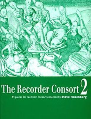 The Recorder Consort Vol. 2 - 44 pieces for recorder consort - Recorder Steve Rosenberg Boosey & Hawkes Recorder Ensemble Score/Parts