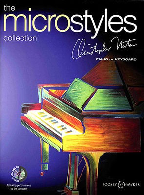 The Microstyles Collection - Christopher Norton - Piano Boosey & Hawkes /CD