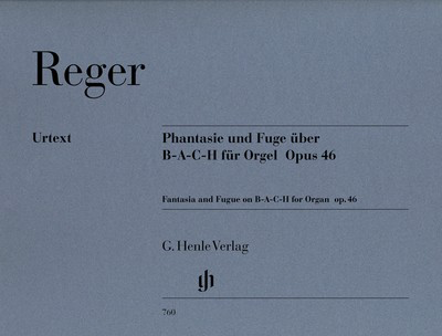 Fantasy Fugue in the Name of Bach Op. 46 - Max Reger - Organ G. Henle Verlag