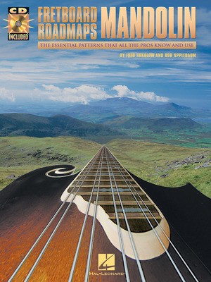 Fretboard Roadmaps - Mandolin - The Essential Patterns That All the Pros Know and Use - Mandolin Bob Applebaum|Fred Sokolow Hal Leonard /CD
