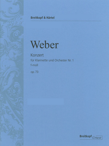 Concerto No.1 in F minor Op. 73 - for Clarinet and Piano - Carl Maria von Weber - Clarinet Breitkopf & Hartel