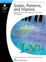 Scales, Patterns and Improvs - Book 1 - Book/CD Pack - Improvisations, Five-Finger Patterns, I-V7-I Chords and Arpeggios - Piano Barbara Kreader|Fred Kern|Mona Rejino|Phillip Keveren Hal Leonard Piano Solo /CD