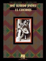 Jos'© Alfredo Jim'©nez: 15 Canciones - Hal Leonard Piano, Vocal & Guitar