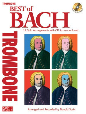 Best of Bach - 12 Solo Arrangements with CD Accompaniment - Johann Sebastian Bach - Trombone Johann Sebastian Bach Cherry Lane Music /CD