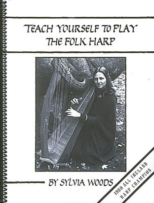 Teach Yourself to Play the Folk Harp - Harp Sylvia Woods Hal Leonard