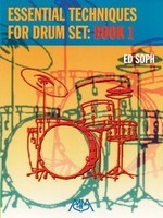 Essential Techniques for Drum Set: Book 1 - Ed Soph - Meredith Music