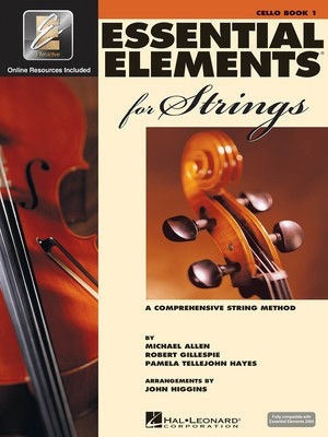 Essential Elements for Strings - Book 1 with EEi - Cello - Cello Michael Allen|Pamela Tellejohn Hayes|Robert Gillespie Hal Leonard Sftcvr/Online Audio - Adlib Music