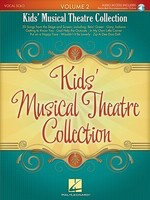Kids' Musical Theatre Collection - Volume 2 - with a CD of Piano Accompaniments - Various - Vocal Hal Leonard /CD - Adlib Music
