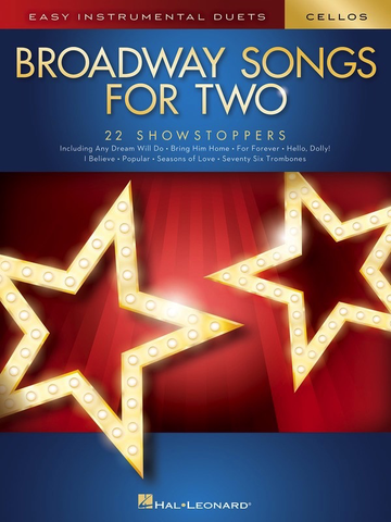 Broadway Songs for Two Cellos - Hal Leonard - Cello Duet