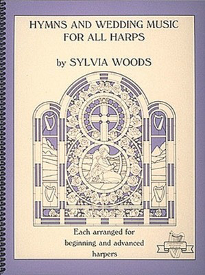 Hymns and Wedding Music for All Harps - Harp Solo - Harp Sylvia Woods Various Authors Hal Leonard