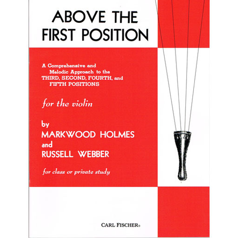 Above the First Position - Violin by Holmes Fischer 3807
