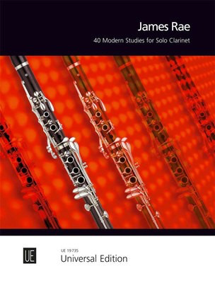 40 Modern Studies for Solo Clarinet - James Rae - Clarinet Universal Edition - Adlib Music