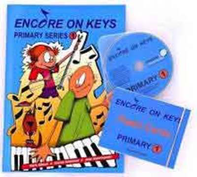 Encore On Keys - Primary Series 1 - Piano Mark Gibson|Morna Robinson Accent Publishing /CD
