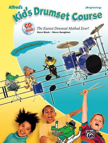 Alfred's Kid's Drumset Course - The Easiest Drumset Method Ever! - Dave Black|Steve Houghton - Drums - Alfred Music /CD
