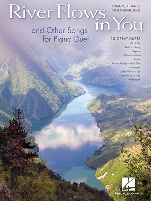 River Flows in You and Other Songs for Piano Duet - Intermediate Piano Duet (1 Piano, 4 Hands) - Various - Piano Hal Leonard Piano Duet - Adlib Music