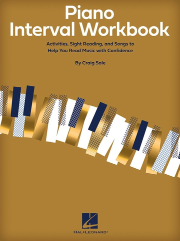 Piano Interval Workbook - Activities, Sight Reading, Songs to Help You Read Music with Confidence - Craig Sale - Hal Leonard