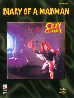 Ozzy Osbourne - Diary of a Madman - Guitar|Vocal Cherry Lane Music Guitar TAB with Lyrics & Chords