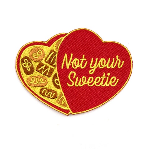 Not Your Sweetie Patch