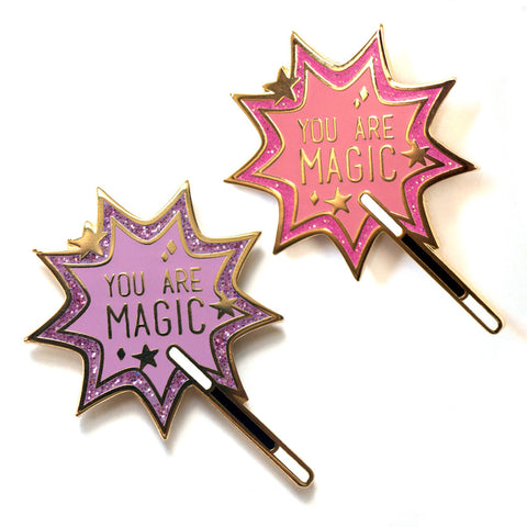 You Are Magic Pin