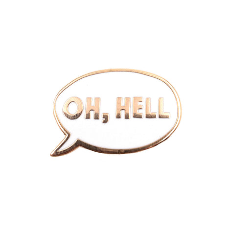 Oh, Hell Enamel Pin