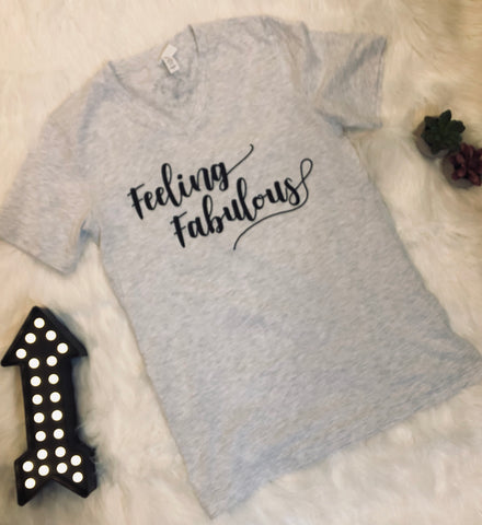 """Feeling Fabulous"" Graphic Tee"