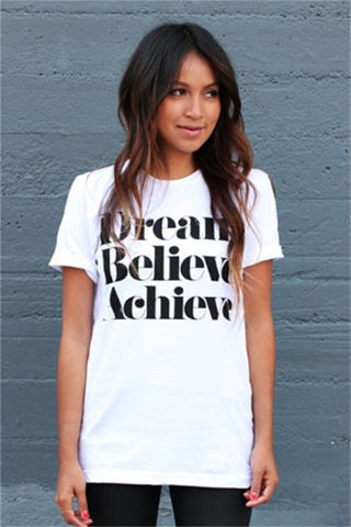 Dream Believe Achieve Letter Print Woman Top T-shirt - Meet Yours Fashion - 4