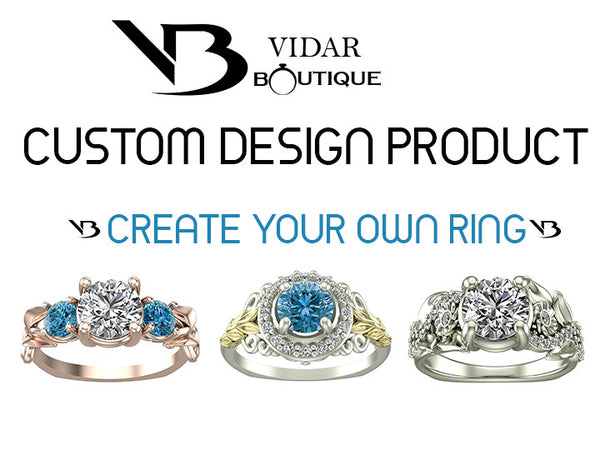 Custom Design Product Create you own ring