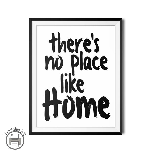 There's No Place Like Home Positive Quote Printable