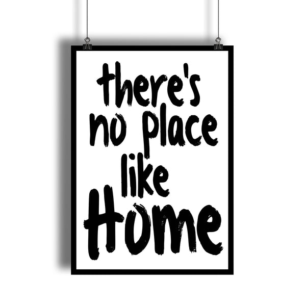 There's No Place Like Home Positive Quote Art Print