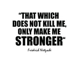 "Friedrich Nietzsche ""Stronger"" Inspirational Quote Art Print"