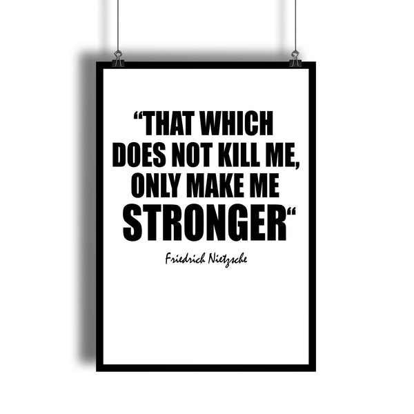"Friedrich Nietzsche ""Stronger"" Inspirational Quote Art Print - DifferenType"