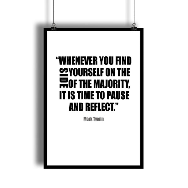 "Mark Twain ""Pause And Reflect"" Motivational Quote Art Print"
