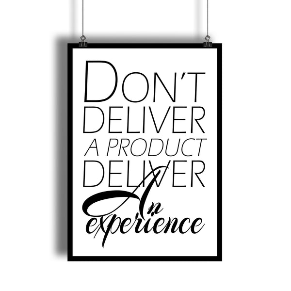 """Deliver an Experience"" Entrepreneurial Motivation Art Print"