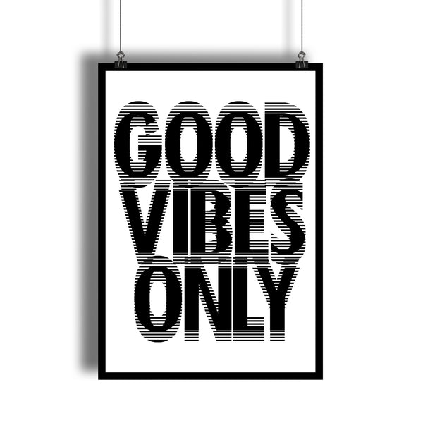 """GOOD VIBES ONLY"" Positive Thinking Motivation Art Print"