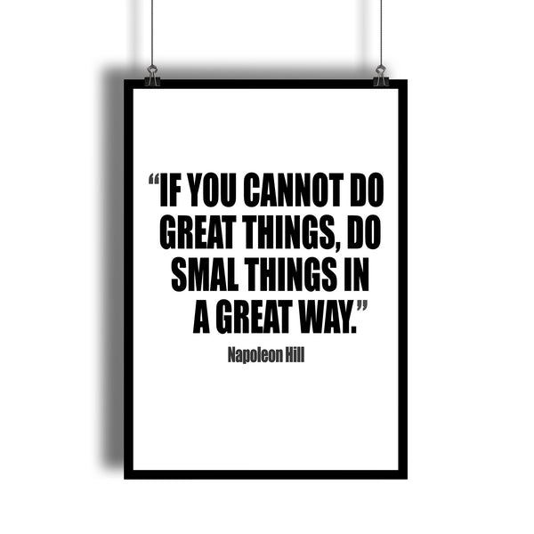 "Napoleon Hill ""Do Small Things In a Great Way"" Motivational Art Print"