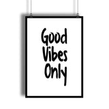Good Vibes Only Positive Quote Art Print - DifferenType