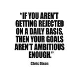 "Chris Dixon ""Ambitious Goals"" Motivational Quote Wall Art Print"