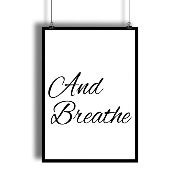 """And Breathe"" Meditation and Yoga Poster"