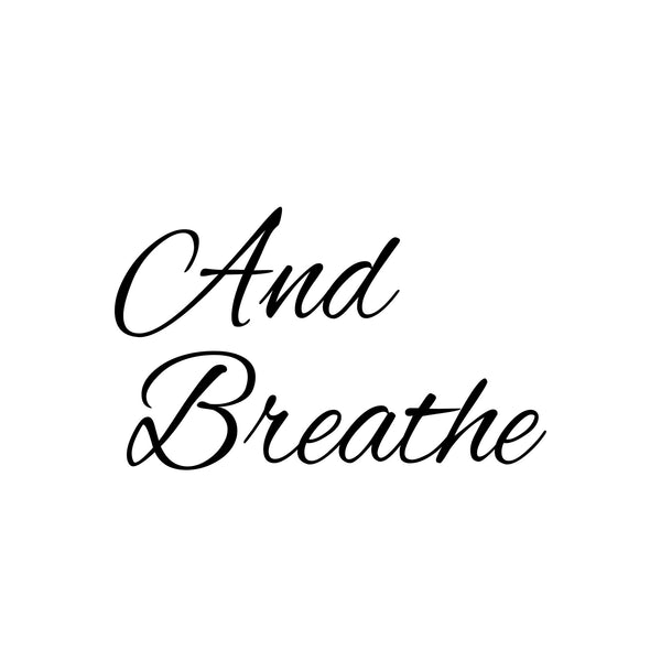 """And Breathe"" Meditation and Yoga Printable Art"