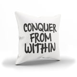 """Conquer From Within"" Motivational Throw Pillow Case"